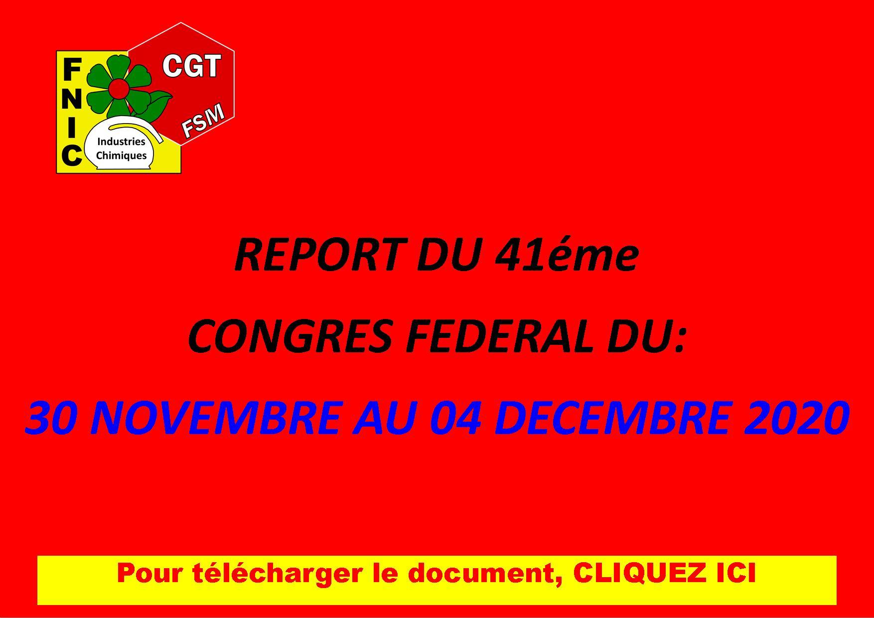 REPORT DU 41éme CONGRES FÉDÉRAL DU: 30 NOVEMBRE AU 04 DÉCEMBRE 2020