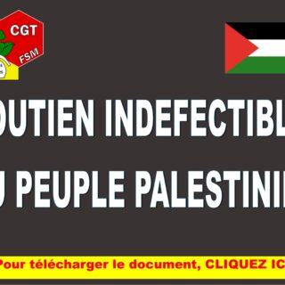 COMMUNIQUE DE PRESSE SOUTIEN INDEFECTIBLE AU PEUPLE PALESTINIEN
